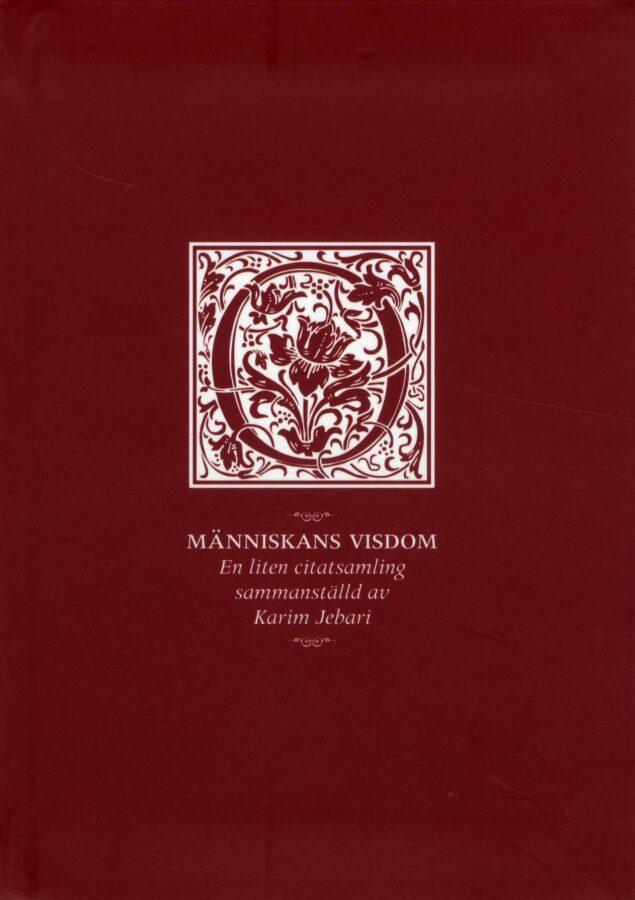 Människans visdom, bound