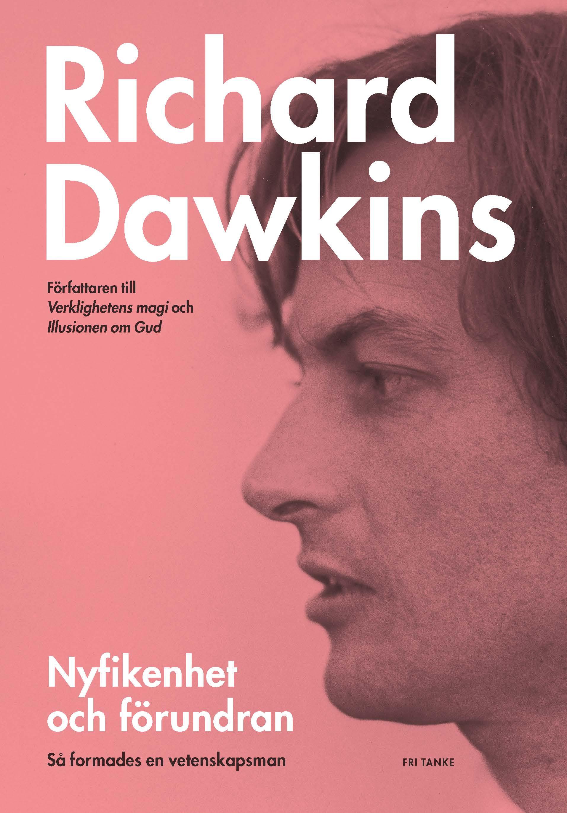 E-bok Nyfikenhet och förundran: så formades en vetenskapsman av Richard Dawkins