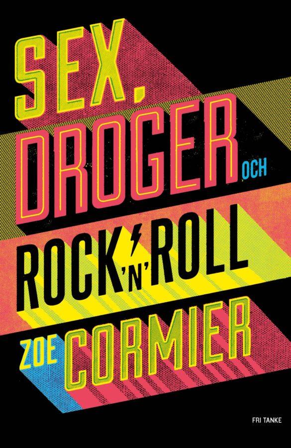 Sex, droger och rock 'n' roll, bound