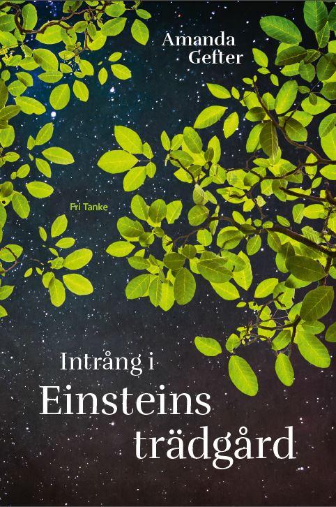 Intrång i Einsteins trädgård, bound