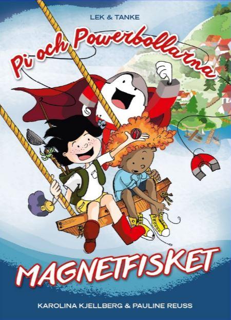 Pi och powerbollarna – Magnetfisket, bound