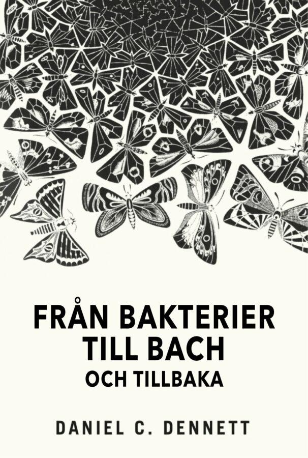 Från bakterier till Bach, bound