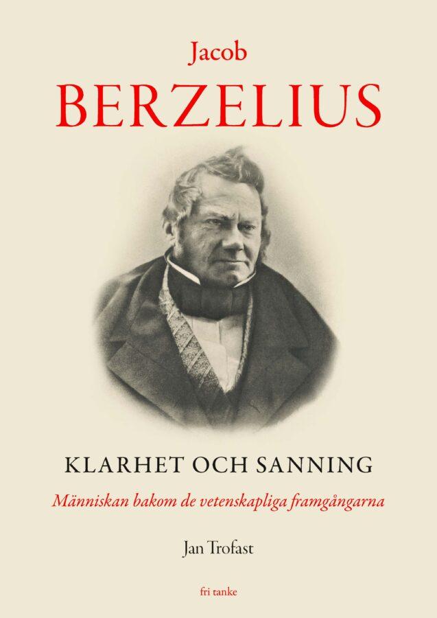 Jacob Berzelius. Klarhet och sanning, bound
