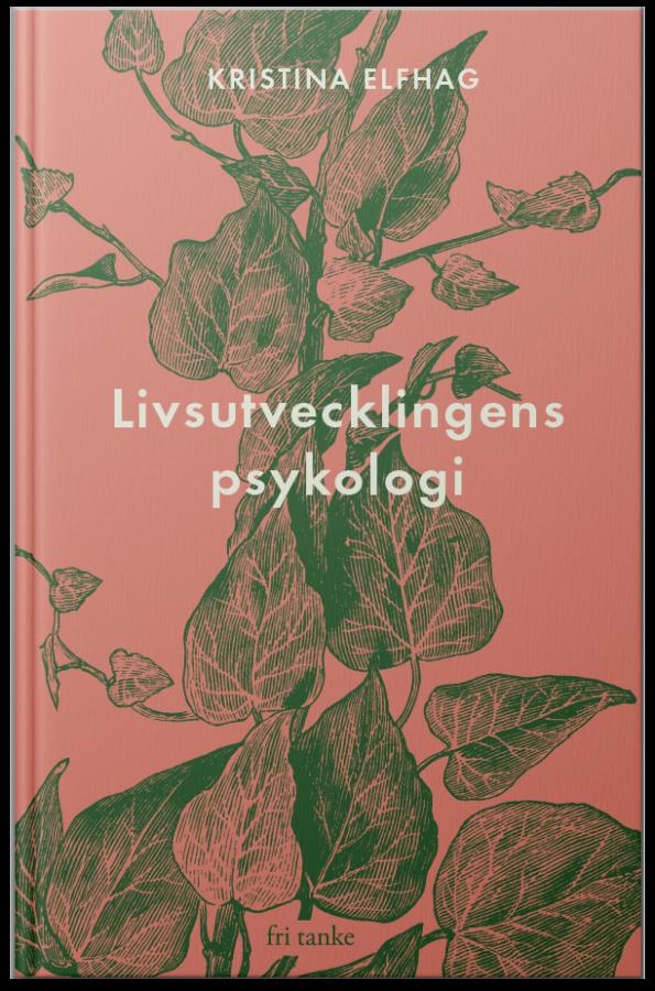Livsutvecklingens psykologi, bound