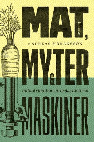 Mat, myter och maskiner