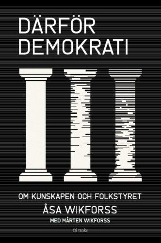Därför demokrati