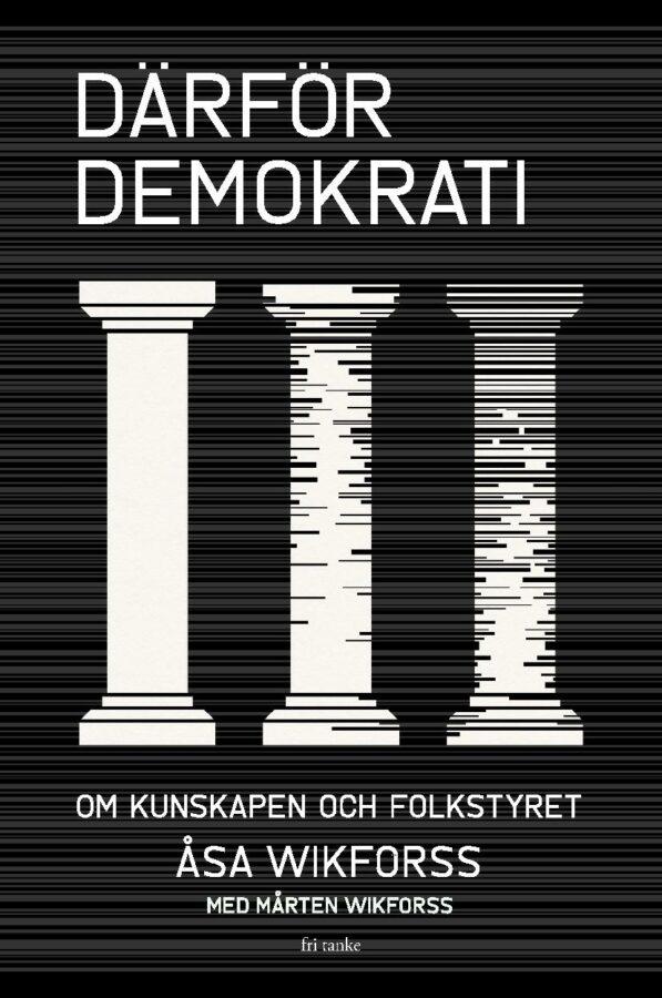 Därför demokrati, bound