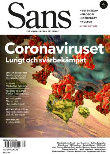 Sans 4/2020: Coronaviruset, dödshjälp och klimatskam